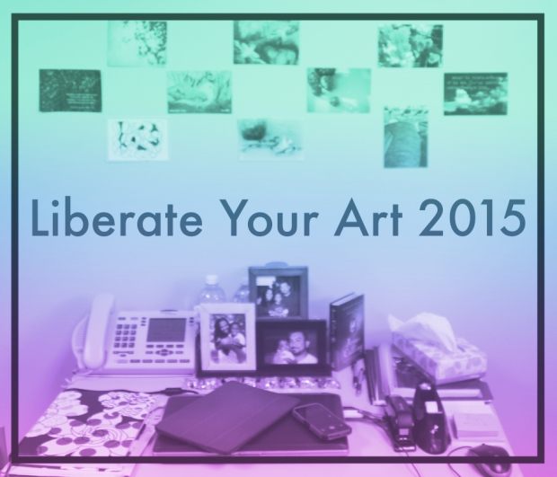 Liberate Your Art 2015:  At Work