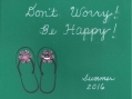 """Don't Worry, Be Happy"""