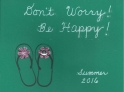 """""""Don't Worry, Be Happy"""""""