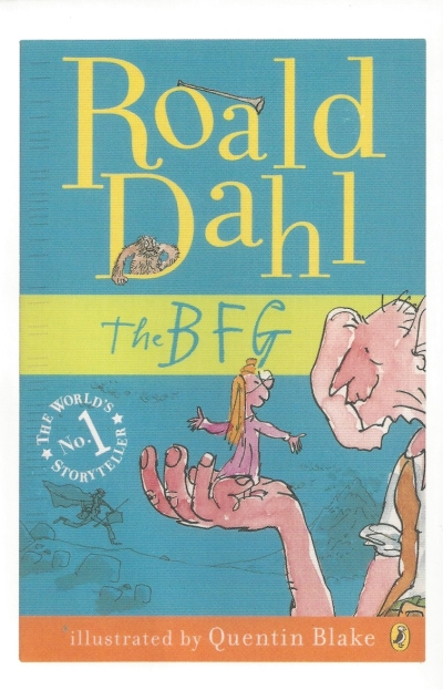 Public #4: From Karen07 (USA)--The BFG by Roald Dahl, 2007. Cover Illustration by Quentin Blake. Puffin.