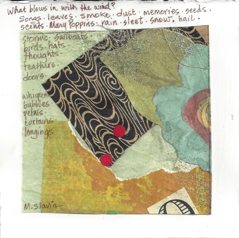 """What Blows in the Wind?"" art and text by Martha Slavin"